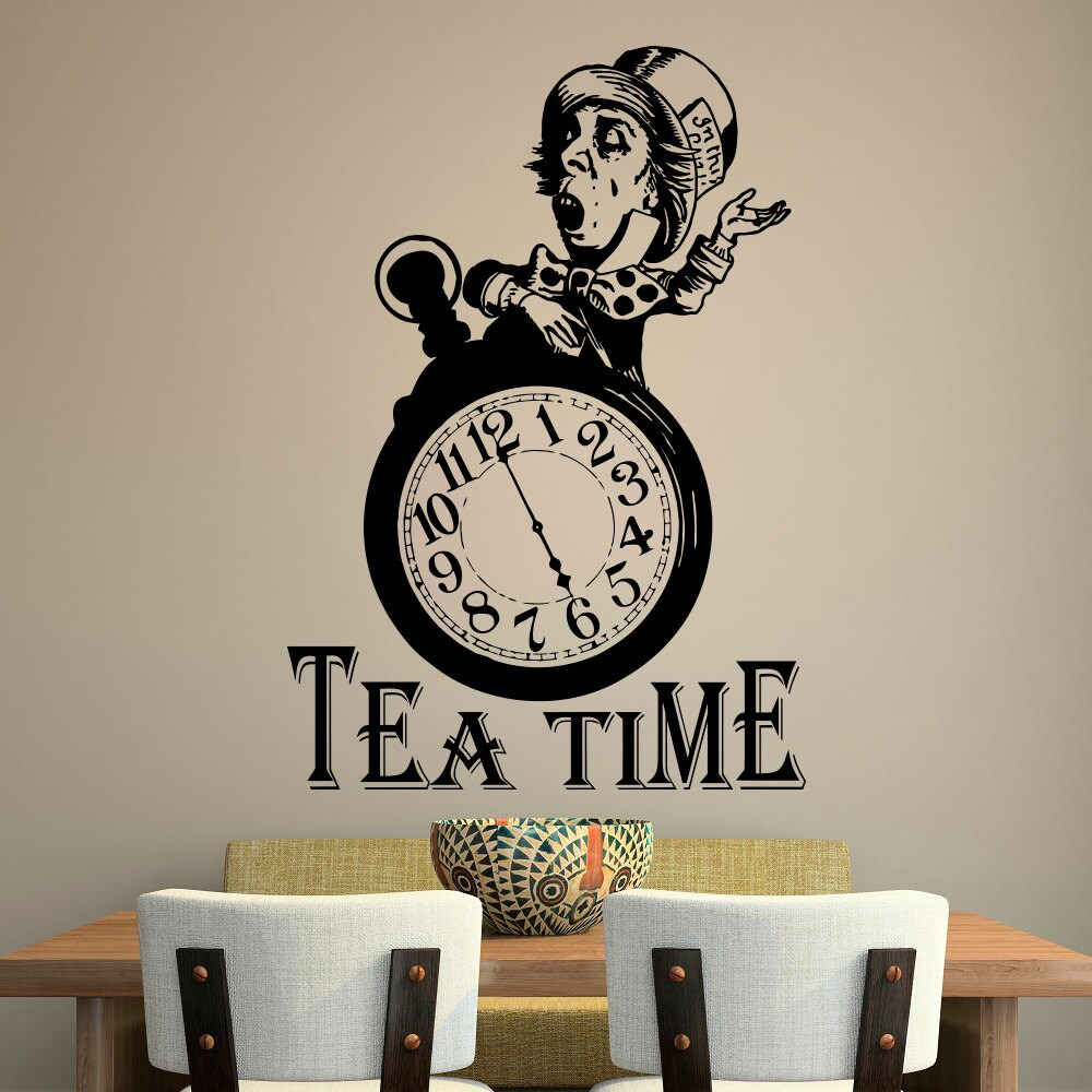 Alice In Wonderland Wall Decal Quote Tea Time Quotes Wall Etsy