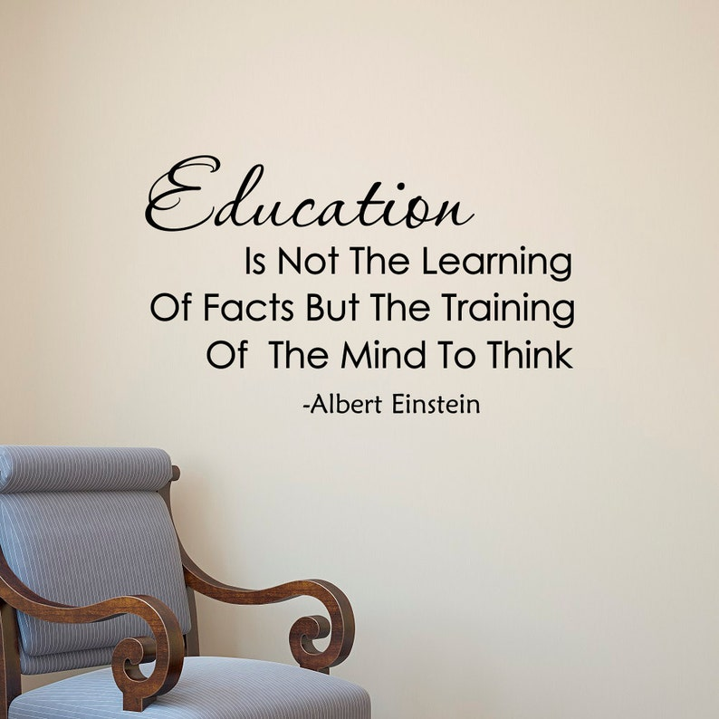Albert Einstein Quote Education Is Not The Learning Of Facts Etsy