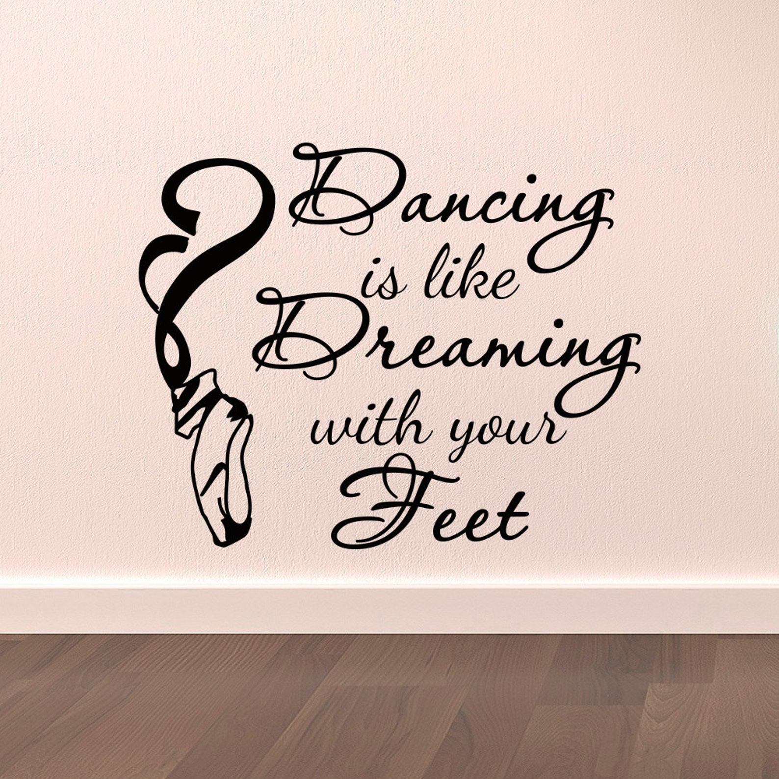 dance wall decal stickers dancing is like dreaming with your feet quotes dancer ballerina ballet pointe shoes wall art vinyl let