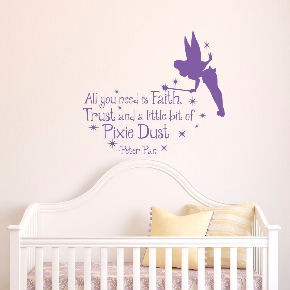 Peter Pan Wall Decal Quote All You Need Is Faith Trust And A Etsy