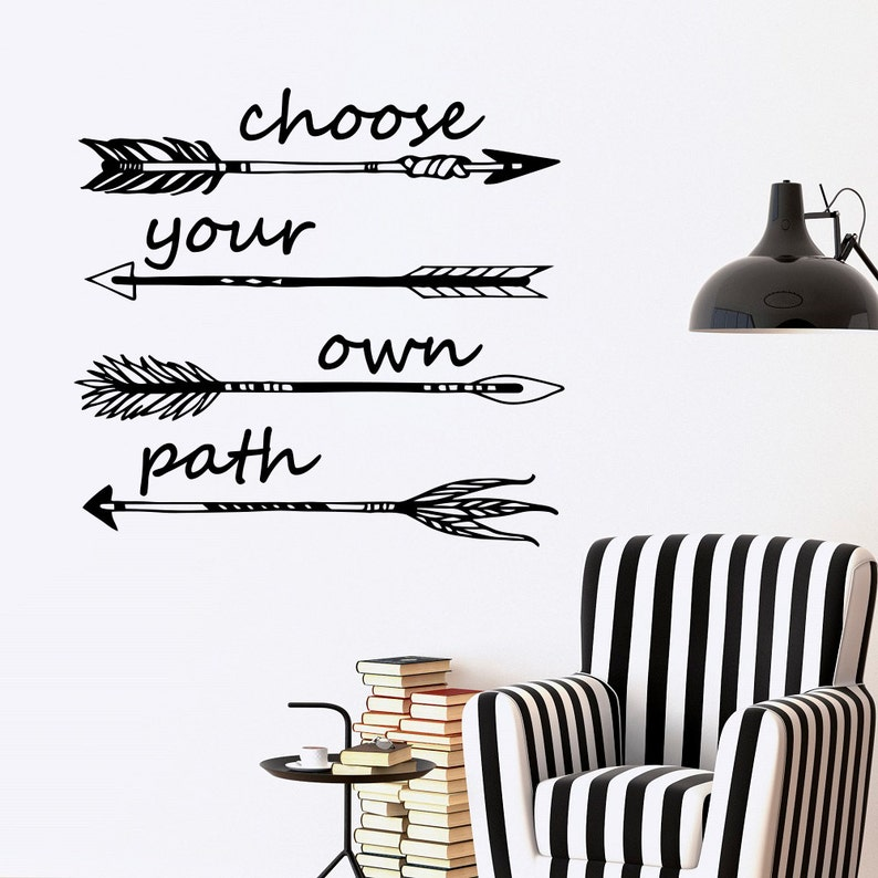 Inspirational Decal Choose Your Own Path Quotes Arrow Wall Etsy