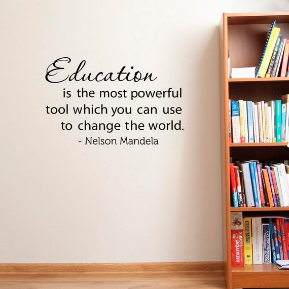 nelson mandela quote education is the most powerful tool wall