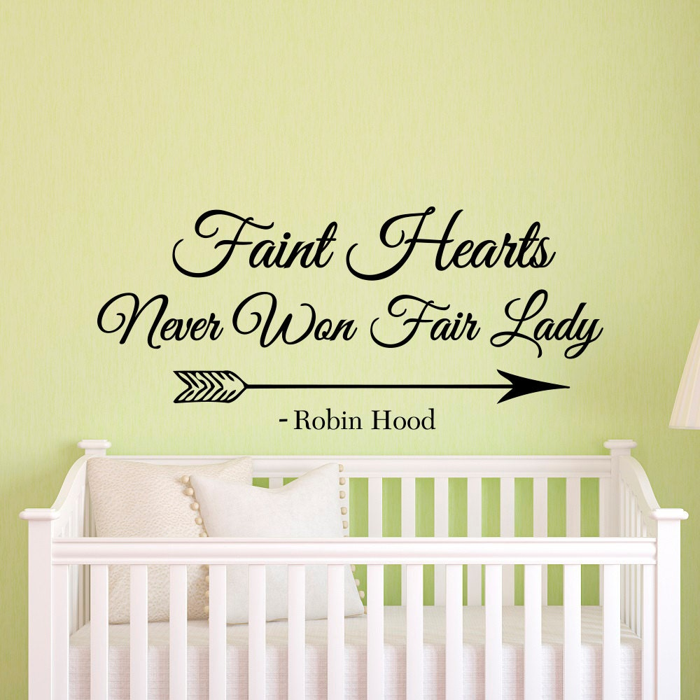 Wall Decal Quote Faint Hearts Never Won Fair Lady Robin Hood | Etsy