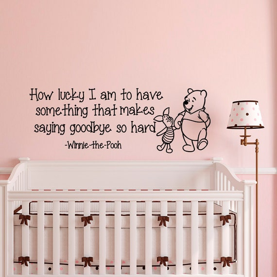 Wall Decal Baby Winnie The Pooh Quote How Lucky I Am To Have Etsy