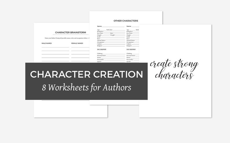 Character Worksheets - Writing and Creating Strong Novel Characters for  Authors and Writers