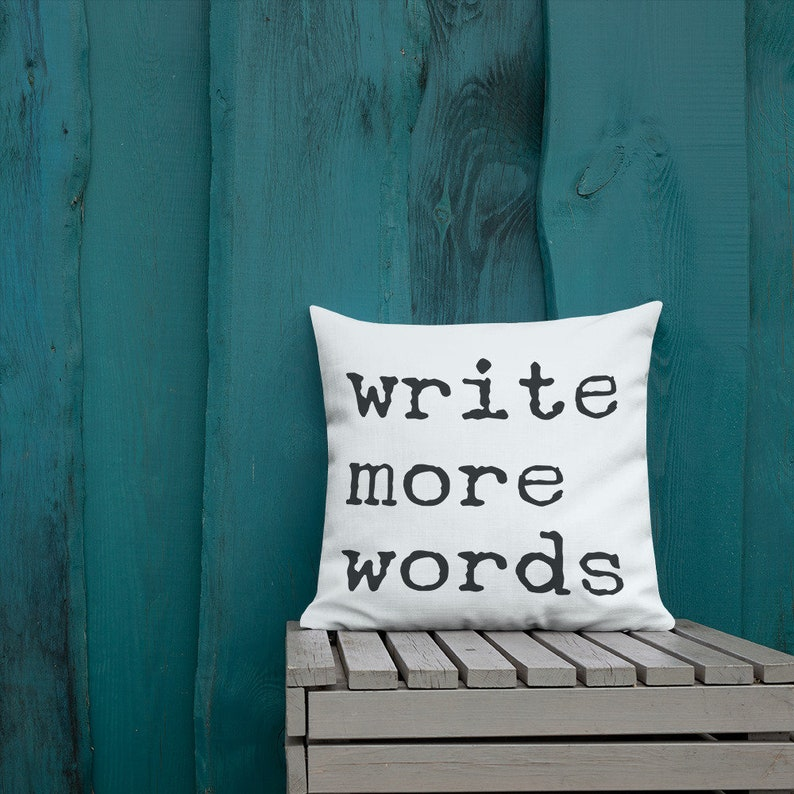 Write More Words Square Pillow Linen Look Throw Pillow for Authors and Students