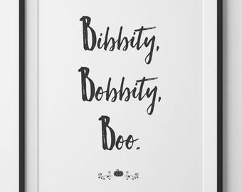 Disney Print, Bibbidi bobbidi boo, Cinderella Quote Print, Disney Nursery Wall Art Home Decor, Black and White Typography Digital Print