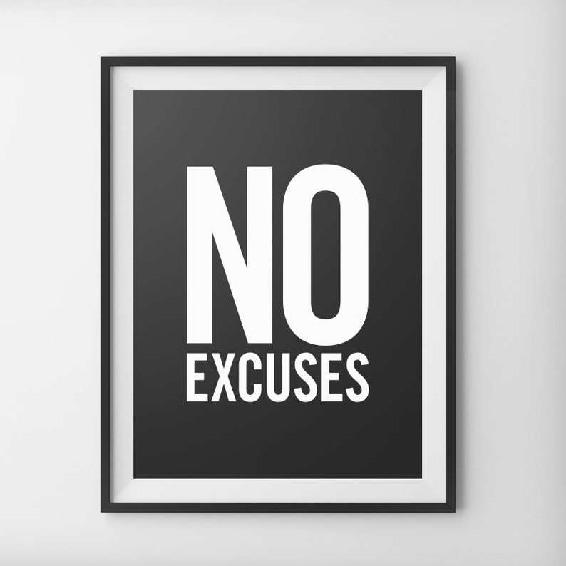 bff7b5163b No Excuses Inspirational Quote Motivational Quote Fitness