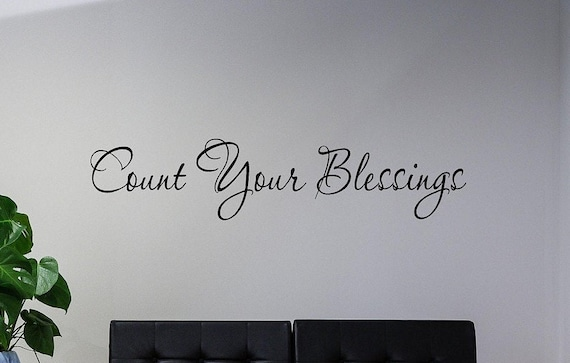 Count Your Blessings Vinyl Wall Decal Blessings Decal Etsy