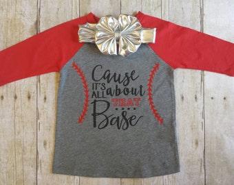 All About that Base Shirt, Baseball Shirt, Baseball Raglan, Baseball Onesie, Girls Tee, Girls Baseball Shirt,