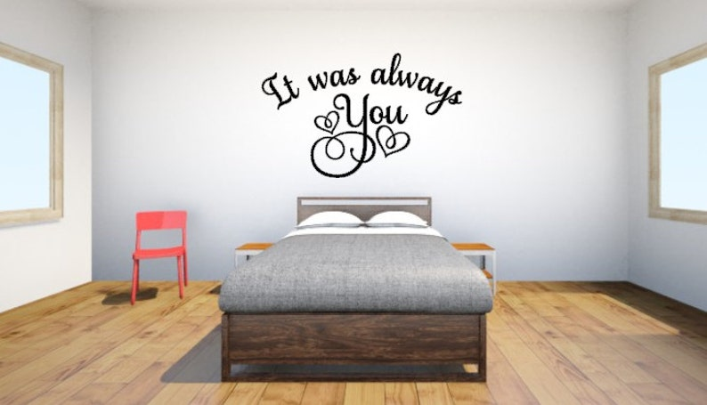 it was always you vinyl wall decal quote vinyl wall art   etsy