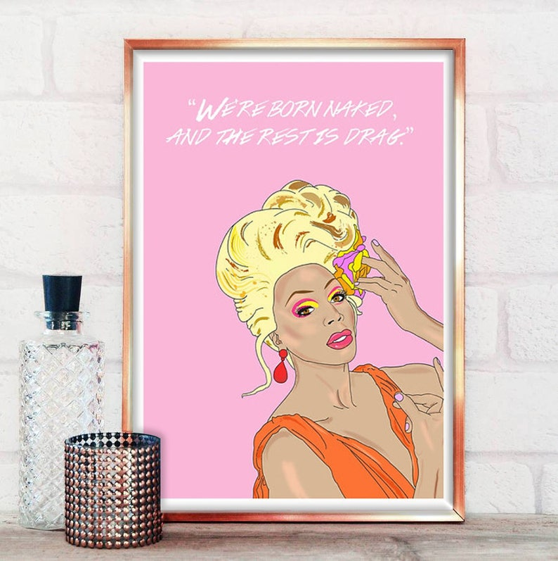 Were All Born Naked And The Rest Is Drag Quote Print | Etsy