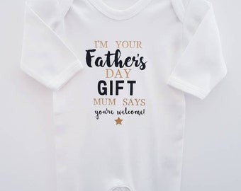 c17ec9d8b Daddy's First Father's Day Baby Grow, Sleep Suit, I'm Your Father's Day  Gift, Mum Says You're Welcome, Gift For Daddy, Newborn Baby