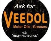 Ask For Veedol Motor Oils Sign, 4 Sizes, 22g Metal Sign, USA Made Vintage Style Retro Garage Art