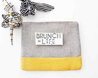 CUSTOM PHRASE zipper pouch large grey and yellow sustainably made with scraps funny gift custom saying brunch is life