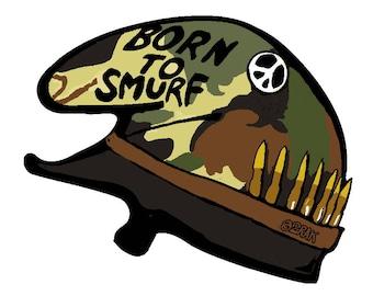 born to smurf