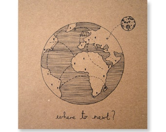 Where to Next Illustrated Card, Greeting Card, Travel Card, Nomad, Trip, Handmade Greeting Card