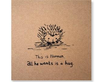 This is Norman Illustrated Card, Echidna Card, Hedgehog Card, Hug Card, Handmade Greeting Card