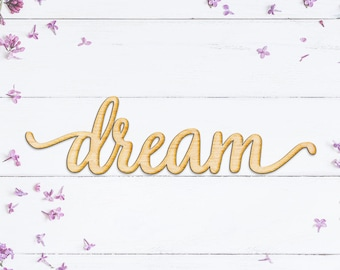 Dream Script Word Wood Sign