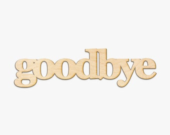 Goodbye Wood Sign 180133