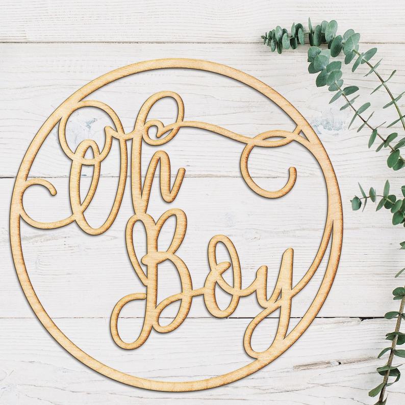 Oh Boy Circle Wood Sign Wood Sign Art Wooden Sign Laser Cut Wood Wood Decor Baby Shower Sign Rustic Gallery Wall Sign Nursery Decor
