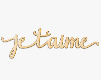 Je T'aime Wood Sign - Wood Sign Art, French Decor, France, Francais