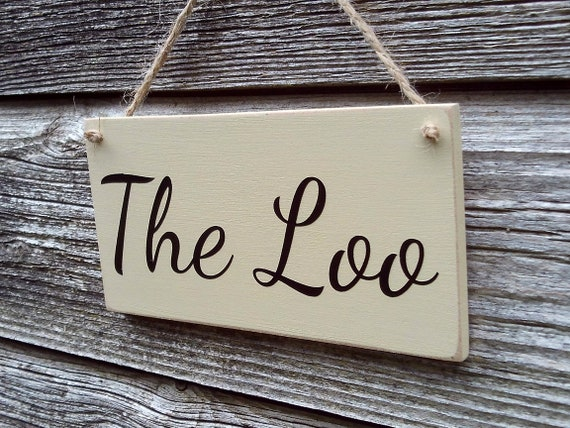 The Loo Toilet Door Sign The Loo Sign The Loo Bathroom Sign The Loo Door Sign The Loo Toilet Sign Bathroom Decor Cute Sign