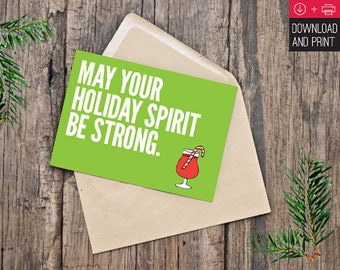 Christmas Card Instant download digital download - MayYour Holiday Spirit Be Strong.