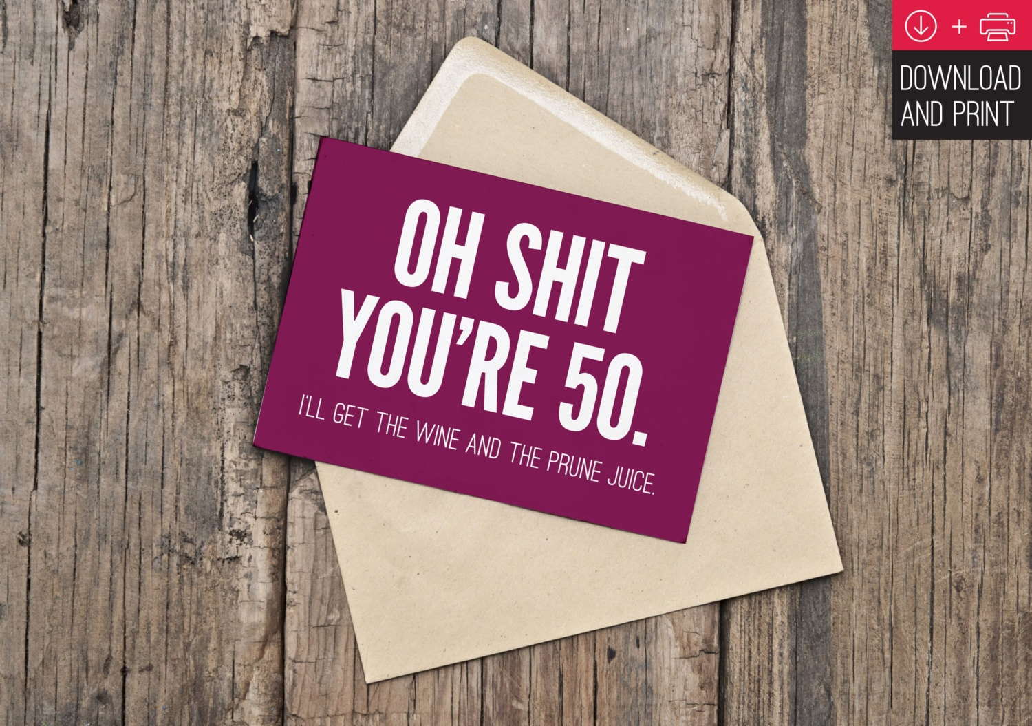 50th Birthday Card Funny INSTANT DOWNLOAD