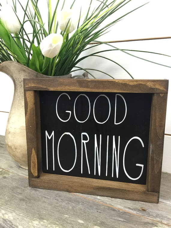 Good Morning Wood Sign Rustic Wood Sign Rustic Home Decor Farmhouse Sign Cottage Sign Black Sign Rustic Wood Wall Hanging