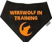 Spoilt Rotten Pets Dog Bandana -Werewolf In Training- 4 SIZES - Party Fancy Dress Costume Holiday Snap Spooky Ghost Cute Trick Treat Dogwear