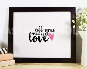 """All You Need Is Love 8x10"""" Digital Download Wall Art"""