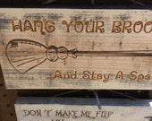 Rustic Halloween Wood Sign Hang your broom and stay a spell - witch