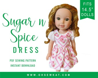 Wellie Wishers 14.5 inch Doll Clothes Sewing Pattern Doll Clothes  Sugar n Spice Dress & Pinafore Sewing Pattern Easy to Sew doll clothes