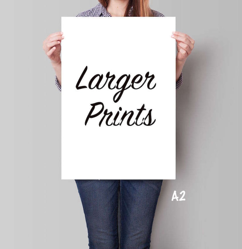 Larger print sizes for my artworks  A2: 420 x 594 mm or 18 x image 0