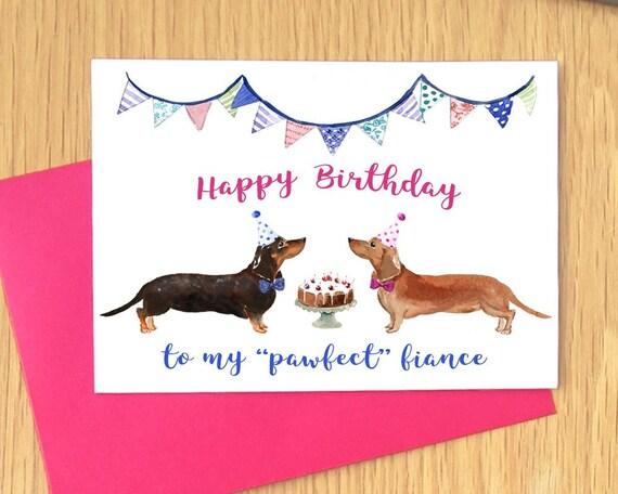 Dachshund Birthday Card Fiance Happy For Her