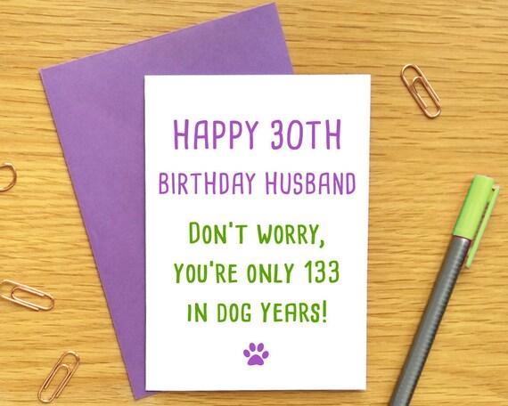funny 30th birthday card husband funny dog birthday card etsy