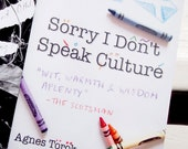 Sorry I Don't Speak Culture - poetry pamphlet