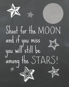 Image result for shoot for the stars quote
