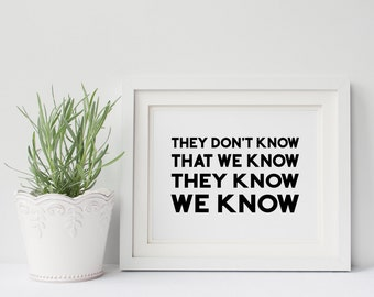 Friends Tv Show Poster- They Don't Know That We Know, Joey Tribbiani, Phoebe Buffay, Rachel Green, Gift for Her, Best Friends Gift