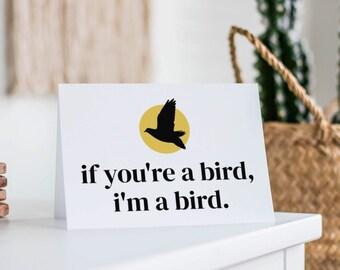 If You're a Bird, I'm a Bird Card- Anniversary Card, Relationship Card, the Notebook, Noah and Allie, romantic card, best friend card