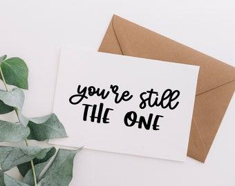 Still the One Greeting Card - Shania Twain lyrics card, anniversary card, engagement card, proposal, vow renewal