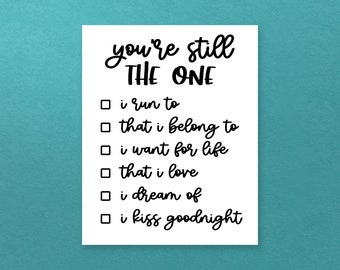 Still the One DIGITAL 8x10 Poster - Shania Twain lyrics poster, anniversary, couples bedroom, gift for boyfriend, girlfriend, vow renewal