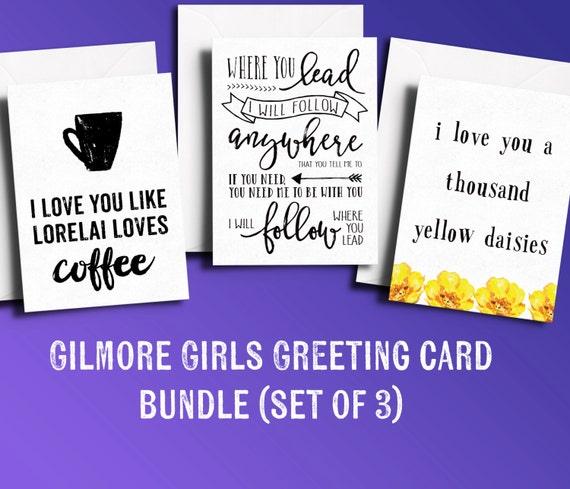 Gilmore Girls Greeting Card BUNDLE Where You Lead Lyrics