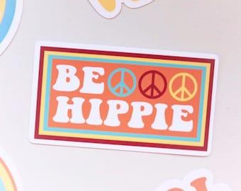 a14cae94059 Be Hippie Sticker