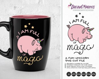 Unipig SVG Unicorn Svg, Pig Svg, Full of Magic, Unicorn Cut files Cut Files DOP120