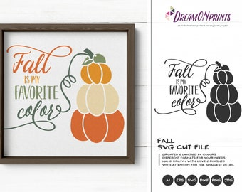 Fall is My Favorite Color SVG Pumpkin | Fall Quote Cut Files | Cute SVG Design