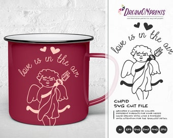 Cupid SVG Love is in the Air Svg Cupidon Svg Love Svg, Heart Svg, Valentines Day Svg for Cricut, Silhouette Cutting Machines DOP136