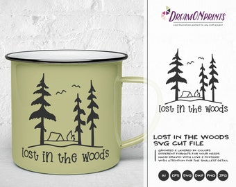 Lost in the Woods SVG | Camping SVG | Wanderlust Illustration | Forest Svg for Cricut, Silhouette and More DOP315