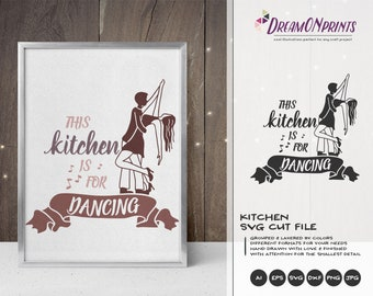 This Kitchen is for Dancing SVG | Dancing Couple SVG Design